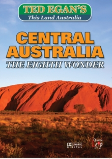 Ted Egan's This Land Australia: Central Australia - The Eighth..., DVD  DVD