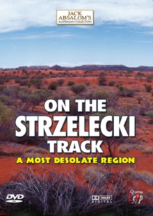 On the Strzelecki Track - A Most Desolate Region, DVD  DVD