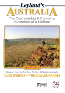 Leyland's Australia: Vacation 2 - Alice Springs to the Gawler..., DVD  DVD