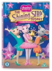 Angelina Ballerina: The Shining Star Trophy, DVD  DVD