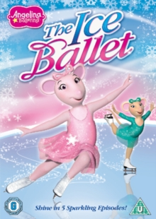 Angelina Ballerina: The Ice Ballet, DVD  DVD