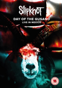 Slipknot: Day of the Gusano - Live in Mexico, DVD DVD
