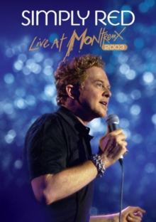 Simply Red: Live at Montreux 2003, DVD  DVD