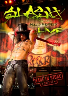 Slash Featuring Myles Kennedy: Made in Stoke 24/07/11, DVD DVD