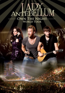 Lady Antebellum: Own the Night World Tour, DVD  DVD