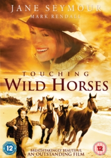 Touching Wild Horses, DVD  DVD