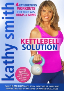 Kathy Smith: Kettlebell Solution, DVD  DVD