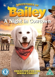 Adventures of Bailey: A Night in Cowtown, DVD  DVD