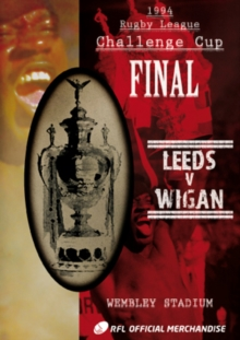 Rugby League Challenge Cup Final: 1994 - Leeds V Wigan, DVD  DVD
