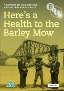 Here's a Health to the Barley Mow - A Century of Folk Customs..., DVD  DVD
