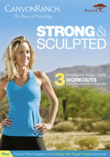 Canyon Ranch: Strong and Sculpted, DVD  DVD