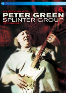 Peter Green Splinter Group: An Evening With Peter Green, DVD DVD