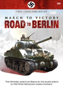 March to Victory: Road to Berlin, DVD  DVD