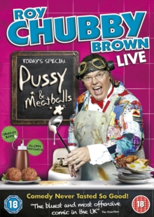 Roy Chubby Brown: Pussy and Meatballs, DVD  DVD