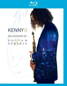 Kenny G: An Evening of Rhythm and Romance, Blu-ray BluRay