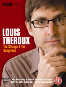 Louis Theroux: The Strange and the Dangerous, DVD  DVD