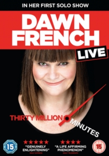Dawn French: Live - Thirty Million Minutes