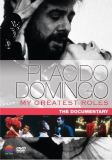 Placido Domingo: My Greatest Roles - The Documentary, DVD  DVD