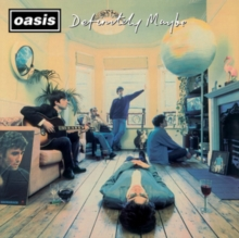 Definitely Maybe, CD / Remastered Album Cd
