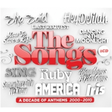 The Songs: A Decade of Anthems 2000-2010, CD / Album Cd