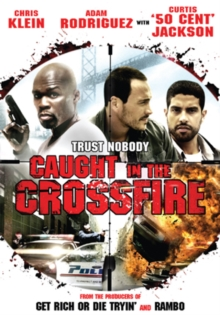 Caught in the Crossfire, DVD  DVD