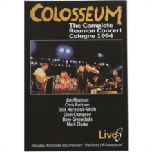 Colosseum: The Complete Reunion Concert - Cologne 1994, DVD  DVD