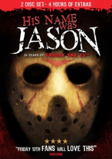 His Name Was Jason - 30 Years of Friday the 13th, DVD  DVD