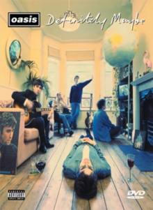 Oasis: Definitely Maybe, DVD  DVD