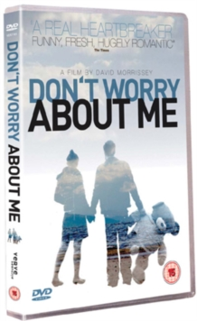 Don't Worry About Me, DVD  DVD