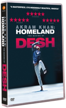 Akram Khan: Homeland - The Making of Desh, DVD  DVD
