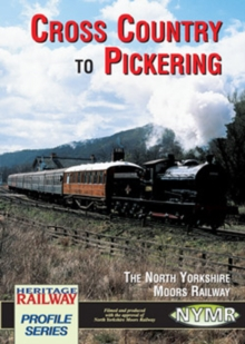 Cross Country to Pickering, DVD  DVD