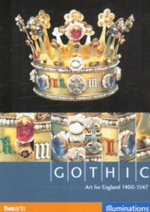 Gothic: Art for England 1400-1547, DVD  DVD