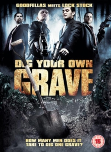 Dig Your Own Grave, DVD  DVD