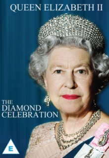 Queen Elizabeth II: The Diamond Celebration, DVD  DVD