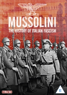 Mussolini - The History of Italian Fascism, DVD  DVD