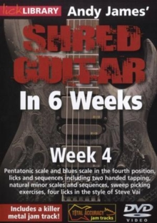 Andy James' Shred Guitar in 6 Weeks: Week 4, DVD  DVD