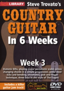 Steve Trovato's Country Guitar in 6 Weeks: Week 3, DVD  DVD