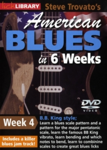 American Blues Guitar in 6 Weeks: Week 4 - B.B. King, DVD  DVD