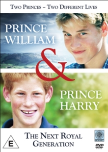 Prince William and Prince Harry: The Next Royal Generation, DVD  DVD