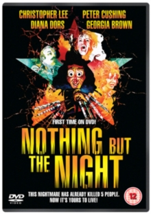 Nothing But the Night, DVD  DVD