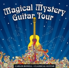 Magical Mystery Tour: The Beatles Arranged for Classical Guitar, CD / Album Cd