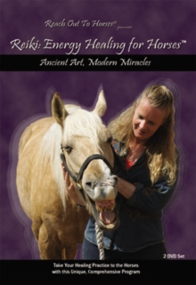 Reach Out to Horses Presents Reiki - Energy Healing for Horses, DVD  DVD