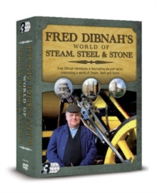 Fred Dibnah's World of Steel, Steam and Stone: Triple Pack, DVD  DVD