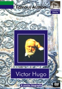 Famous Authors: Victor Hugo - A Concise Biography, DVD  DVD