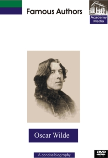 Famous Authors: Oscar Wilde - A Concise Biography, DVD  DVD
