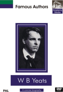 Famous Authors: WB Yeats - A Concise Biography, DVD  DVD