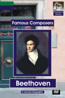Famous Composers: Beethoven - A Concise Biography, DVD  DVD