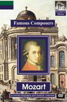 Famous Composers: Mozart - A Concise Biography, DVD  DVD