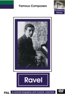 Famous Composers: Ravel - A Concise Biography, DVD  DVD