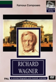 Famous Composers: Wagner - A Concise Biography, DVD  DVD